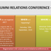 Alumni Relations Conference- What, Why, When, Where, Who?